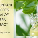 Powerful Benefits Of Aloe Vera Extract!