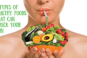 Healthy Food Make Problem To Skin