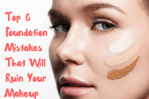makeup foundation mistakes