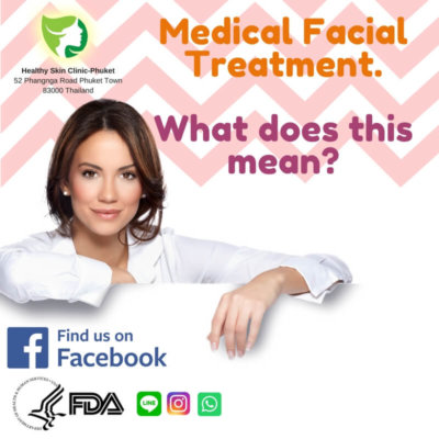 Medical Facial Treatment. What Does This Mean?